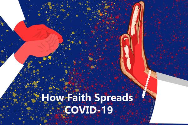 How faith spreads COVID-19